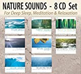 NATURE SOUNDS 8 CD Set – Ocean Waves, Forest Sounds, Thunder, Nature Sounds with Music, Wilderness Stream, Ocean Sounds, Relaxing Rain, Music for Healing; for Deep Sleep, Meditation, & Relaxation