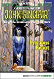 Ian Rolf Hill: John Sinclair - Folge 2038: Lykaons Braut