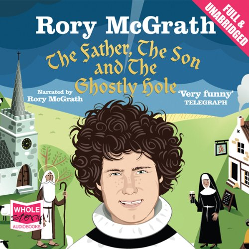 The Father, the Son and the Ghostly Hole audiobook cover art
