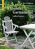 Klassische Gartenmöbel selbst bauen: Vorlagen und Anleitungern aus Schweden
