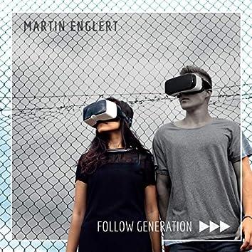 Follow Generation
