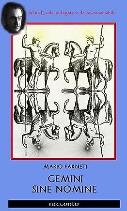 GEMINI SINE NOMINE (Julius Evola, indagatore del sovrasensibile Vol. 3)