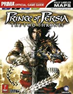 Prince of Persia - The Two Thrones; Prima Official Game Guide de F Bueno