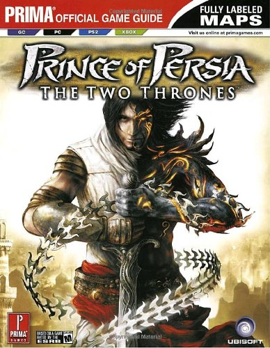 Prince of Persia: The Two Thrones; Prima Official Game Guide: The Two Thrones: Official Strategy Guide