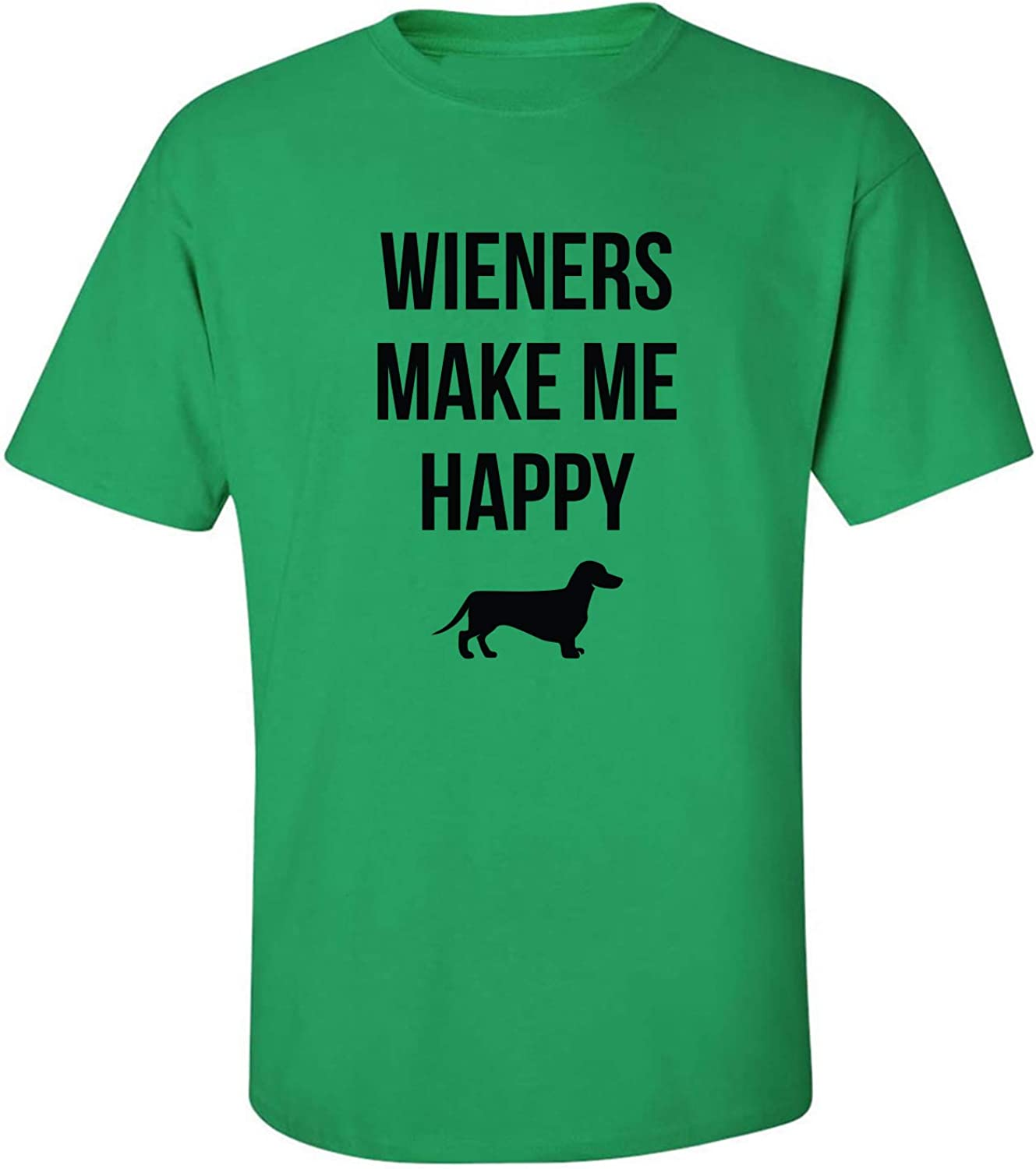 Wieners Make Me Happy Adult T-Shirt in Kelly Green - XXXX-Large