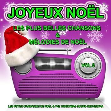 Joyeux Noël, vol. 5 : Les plus belles chansons et mélodies de Noël