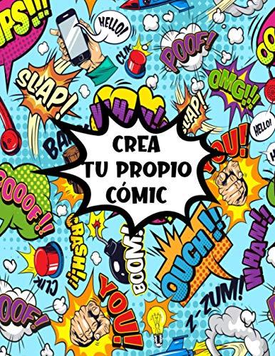 Crea tu propio cómic: Crea tu propio cómic Cuaderno de dibujo para adultos, adolescentes y niños 155 plantillas de cómics en blanco