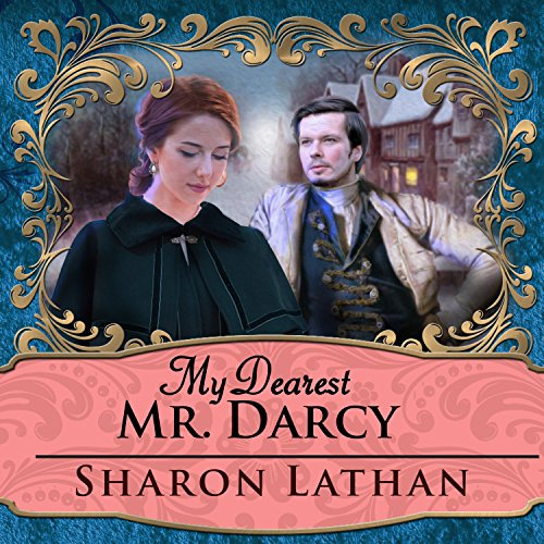 My Dearest Mr. Darcy audiobook cover art