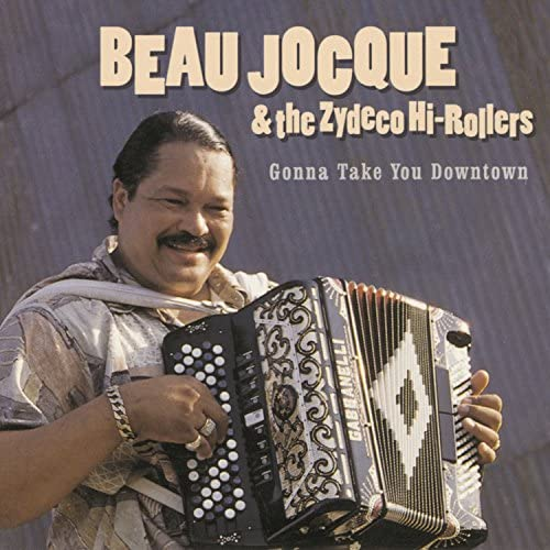 Beau Jocque and the Zydeco Hi-Rollers