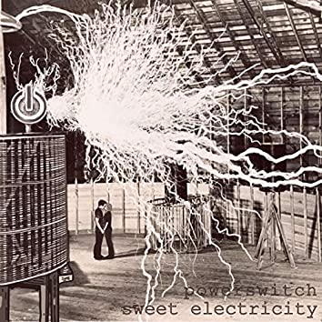 Sweet Electricity