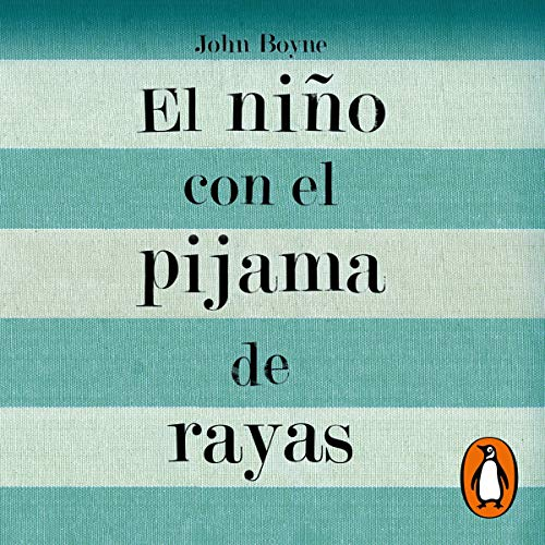 El niño con el pijama de rayas [The Boy in the Striped Pajamas] cover art