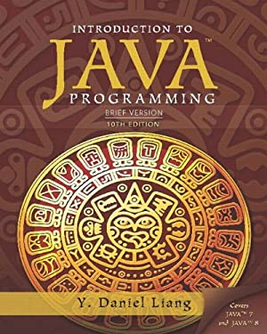 Introduction to Java Programming, Brief Version Plus MyLab Programming with Pearson eText -- Access Card Package (10th Edition)