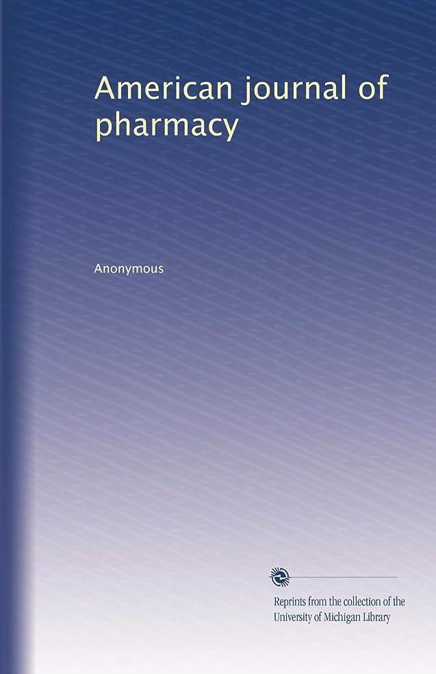覚醒ビジョン荒れ地American journal of pharmacy (Vol.34)