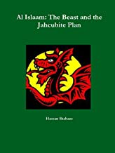 Al Islaam: The Beast and the Jahcubite Plan
