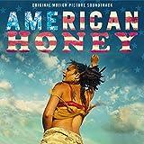 American Honey (Original Motion Picture Soundtrack) [Explicit]