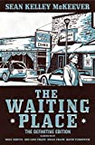 The Waiting Place: The Definitive Edition