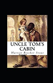 Beecher Stowe Uncle Toms Cabin Illustrated