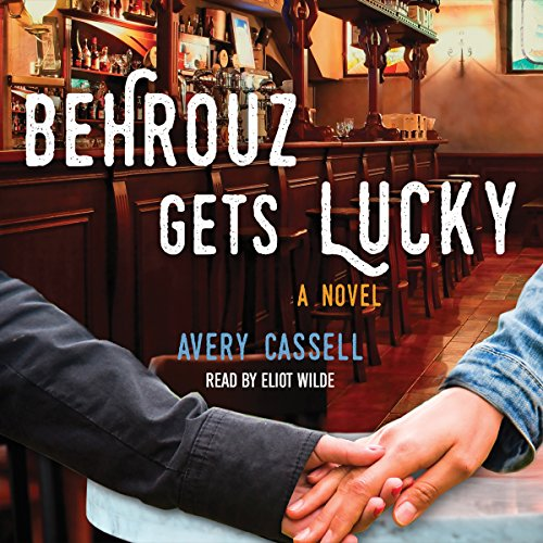 Behrouz Gets Lucky audiobook cover art