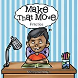 Make That Move: Practice (English Edition)