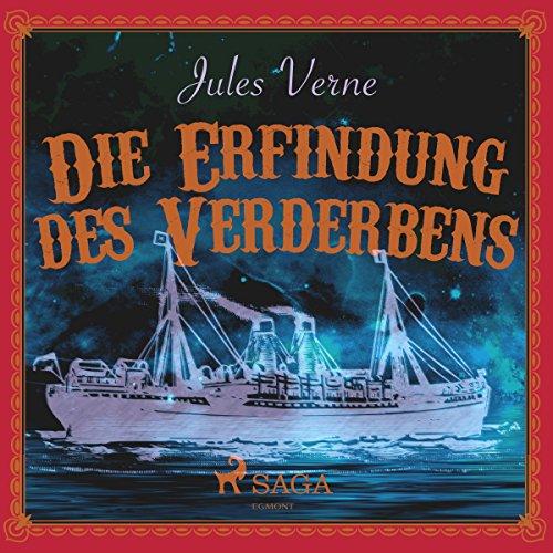 Die Erfindung des Verderbens audiobook cover art