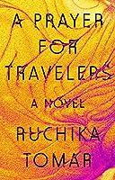 A Prayer for Travelers: A Novel