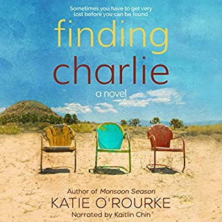 Finding Charlie                   By:                                                                                                                                 Katie O'Rourke                               Narrated by:                                                                                                                                 Kaitlin Chin                      Length: 5 hrs and 40 mins     2 ratings     Overall 4.5