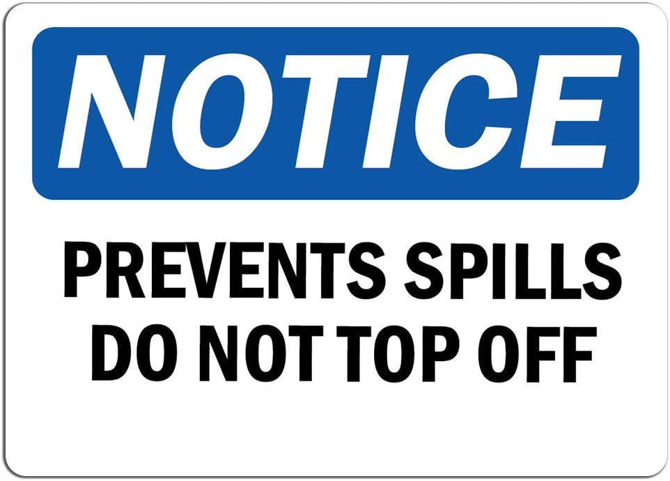 Notice - Prevent Spills Do Not Off Popular Label Top Sticke Outlet sale feature Decal Sign
