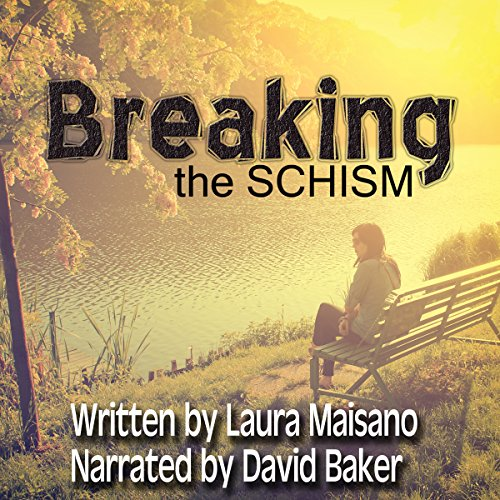 Breaking the SCHISM audiobook cover art