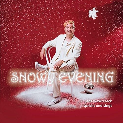 Snowy Evening (Jens Wawrczeck spricht und singt) audiobook cover art