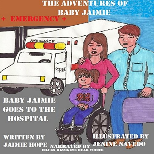 Baby Jaimie Goes to the Hospital audiobook cover art