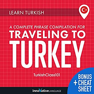 Learn Turkish: A Complete Phrase Compilation for Traveling to Turkey audiobook cover art