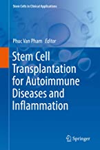 Stem Cell Transplantation for Autoimmune Diseases and Inflammation (Stem Cells in Clinical Applications)