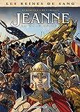 Les Reines de sang - Jeanne, la Mâle Reine - Tome 03