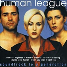 Soundtrack to a Generation by Human League (1998-05-03)