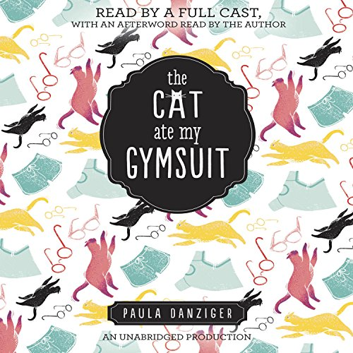 The Cat Ate My Gymsuit audiobook cover art