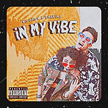 iN MY ViBE (feat. NicolioN)