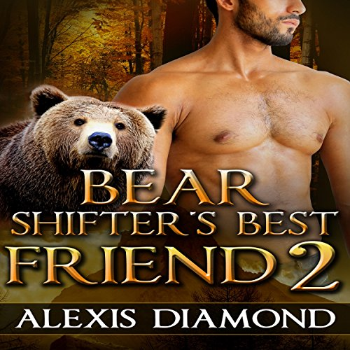 Bear Shifter's Best Friend 2                   By:                                                                                                                                 Alexis Diamond                               Narrated by:                                                                                                                                 Aaron Shedlock                      Length: 1 hr and 23 mins     12 ratings     Overall 3.9