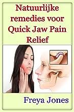 Natuurlijke remedies voor Quick Jaw Pain Relief