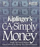 Kiplinger s CA-Simply Money - Simply the Fastest, Smartest, Easiest Software to Manage Your Personal Finances by Computer Associates (Windows 3.1 Compatible)