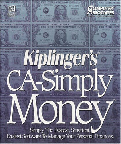 Kiplinger's CA-Simply Money - Simply the Fastest, Smartest, Easiest Software to Manage Your Personal Finances by Computer Associates (Windows 3.1 Compatible)