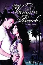 Vampire Beach 2: Ritual; Legacy (2)