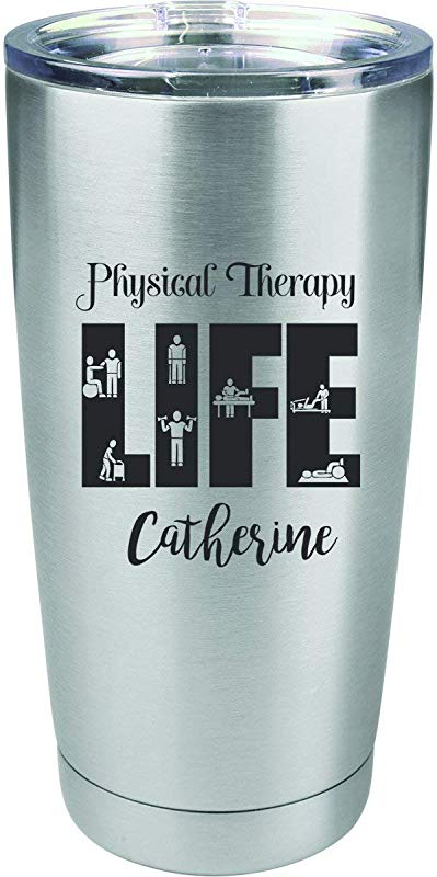 Physical Therapy Life Personalized Engraved Insulated Stainless Steel 20 Oz Tumbler