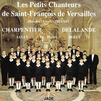 Charpentier, Delalande, Lully