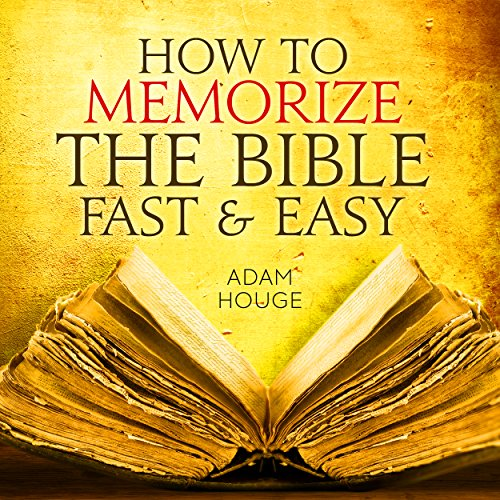 How To Memorize The Bible Fast And Easy audiobook cover art