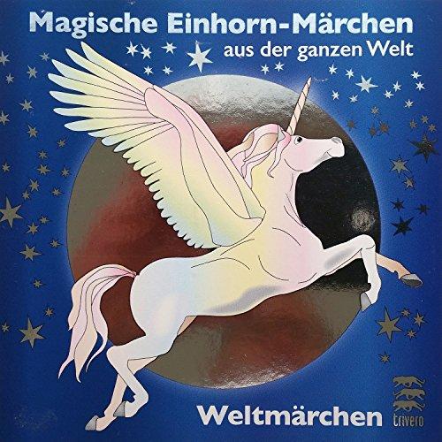 Magische Einhorn-Märchen aus der ganzen Welt Titelbild
