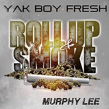Roll up & Smoke (feat. Murphy Lee)