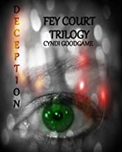 Deception (The Fey Court Trilogy Book 1)