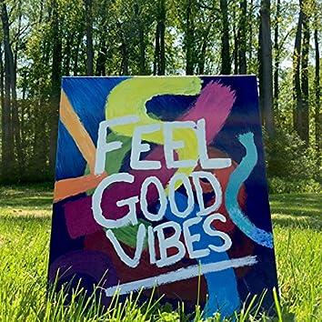 Feel Good Vibes