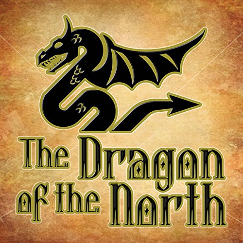 The Dragon of the North audiobook cover art