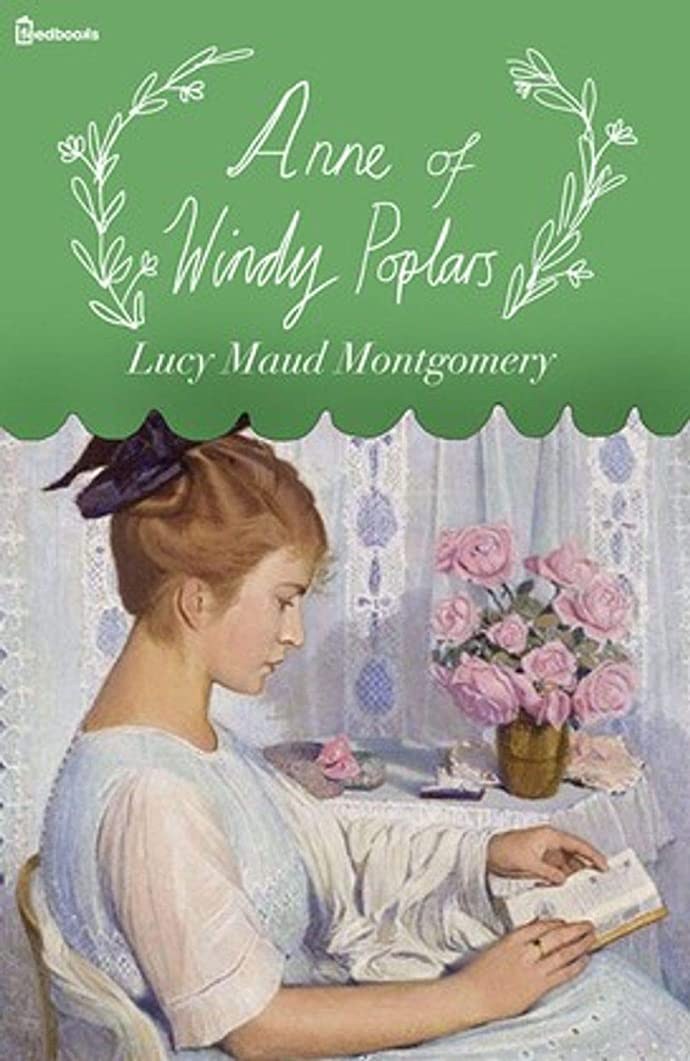 マイルストーン増強元気なAnne of Windy Poplars (English Edition)